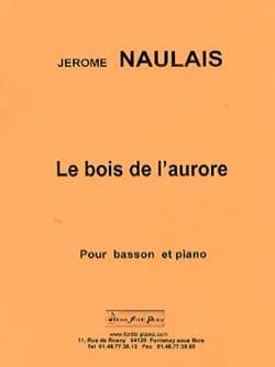 Jérôme Naulais - The wood of Dawn - Sheet Music - di-arezzo.com