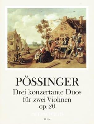 Franz Alexander Pössinger - 3 Duos Concertants - 2 Violons - Partition - di-arezzo.fr