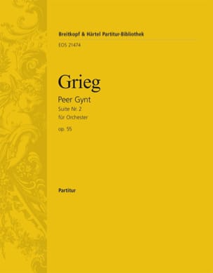 Edvard Grieg - Peer Gynt, Suite n° 2 - Conducteur - Partition - di-arezzo.fr