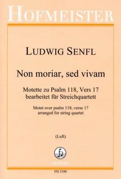 Ludwig Senfl - Non moriar, sed vivam - Quatuor à Cordes - Partition - di-arezzo.fr