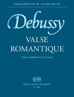 DEBUSSY - Valse Romantique - Clarinette et Piano - Partition - di-arezzo.fr