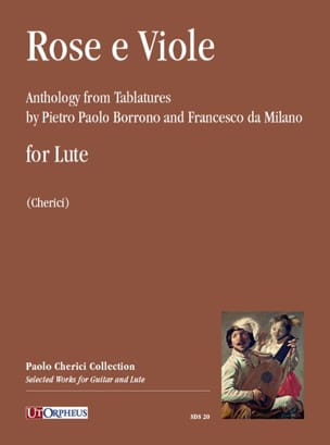 Pietro Paolo / Da Milano Francesco Borrono - Rose e Viole - Luth - Partition - di-arezzo.fr