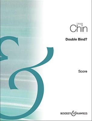 Unsuk Chin - Double Bind? - Violon et Bande - Partition - di-arezzo.fr