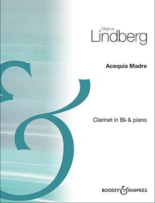 Acequia Madre Magnus Lindberg Partition Clarinette - laflutedepan
