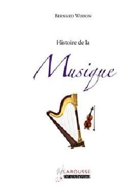 Bernard Wodon - Histoire de la Musique - Livre - di-arezzo.fr