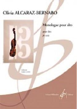 Olivia Alcaraz-Bernabo - Monologue - Partition - di-arezzo.fr