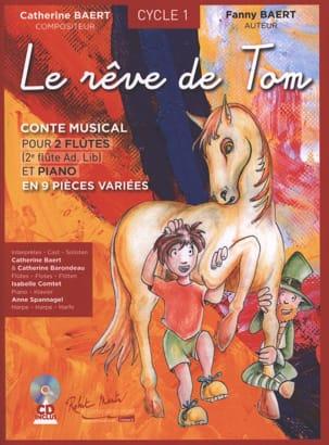 Catherine Baert - Le Rêve de Tom - Partition - di-arezzo.fr