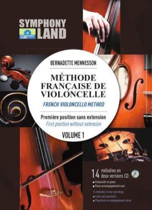 Bernadette Mennesson - Méthode Française de Violoncelle Volume 1 - Partition - di-arezzo.fr
