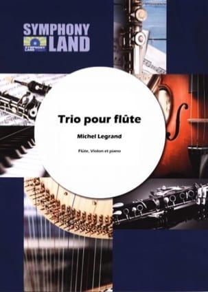 Trio Michel Legrand Partition Trios - laflutedepan