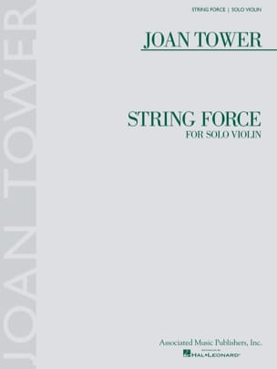 String Force - Violon solo - Joan Tower - Partition - laflutedepan.com