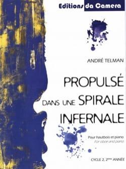 André Telman - Propulsé dans une Spirale Infernale - Hautbois et Piano - Partition - di-arezzo.fr