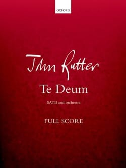 Te Deum - Conducteur - RUTTER - Partition - laflutedepan.com