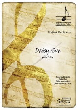 Frédéric Hartmann - Daisy Rêve - Partition - di-arezzo.fr