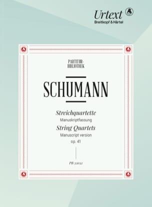 Robert Schumann - Streichquartette op. 41 - Manuskriptversion - Noten - di-arezzo.de