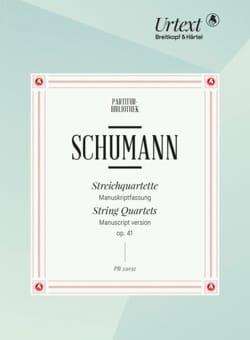 Robert Schumann - Quatuors à Cordes op. 41 - Version Manuscrit - Partition - di-arezzo.fr