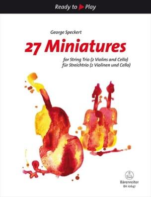 George Speckert - 27 Miniatures - Trio à Cordes - Partition - di-arezzo.fr