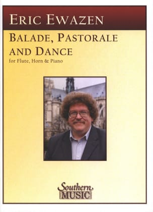 Ballade Pastorale and Dance - Eric Ewazen - laflutedepan.com
