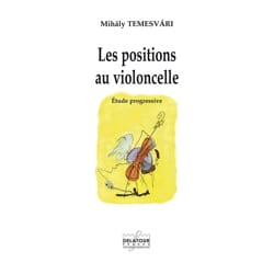 Mihaly Temesvari - Cello Positions - Sheet Music - di-arezzo.co.uk