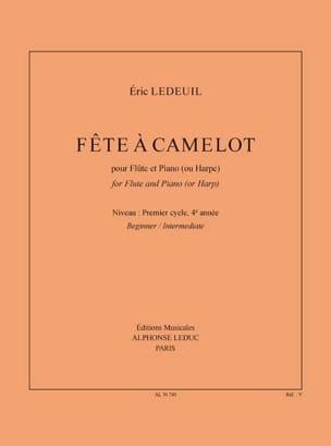 Fête à Camelot Eric Ledeuil Partition Flûte traversière - laflutedepan