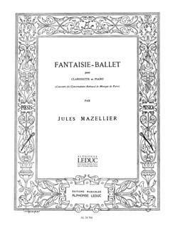 Fantaisie Ballet jules Mazellier Partition Clarinette - laflutedepan