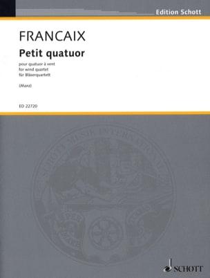 Jean Françaix - Petit Quatuor - Quatuor à Vent - Partition - di-arezzo.fr