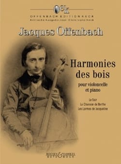 Jacques Offenbach - Harmonies des Bois - Cello and Piano - Sheet Music - di-arezzo.co.uk