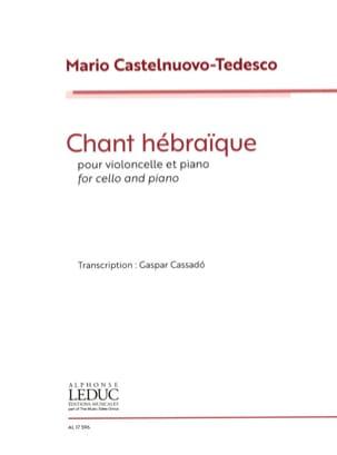 Mario Castelnuovo-Tedesco - Chant Hébraïque - Violoncelle et Piano - Partition - di-arezzo.fr