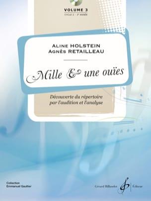 Aline HOLSTEIN et Agnès RETAILLEAU - Mille et Une Ouïes - Vol. 3 - Partition - di-arezzo.fr