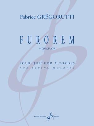 Fabrice Grégorutti - Furorem - Quatuor à Cordes - Partition - di-arezzo.fr