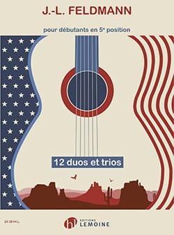 Jean-Louis Feldmann - 12 Duos et Trios - Guitares - Partition - di-arezzo.fr