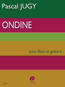 Pascal Jugy - Ondine - Flûte et Guitare - Partition - di-arezzo.fr