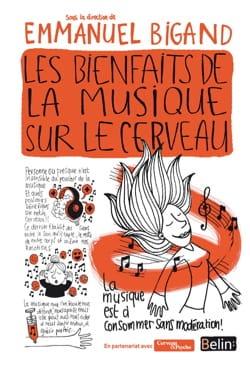 Emmanuel Bigand - Los beneficios de la música en el cerebro - Livre - di-arezzo.es