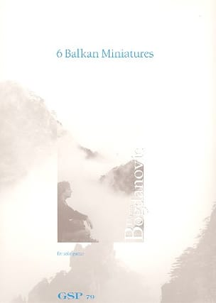 Dusan Bogdanovic - 6 Balkan Miniatures - Sheet Music - di-arezzo.co.uk