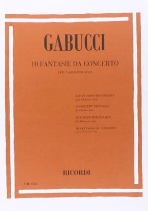Agostino Gabucci - 10 Fantasie da Concerto - Sheet Music - di-arezzo.co.uk