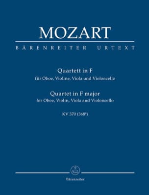 Quartett für Oboe, Violine, Viola und Violoncello. F-Dur KV 370 - laflutedepan.com