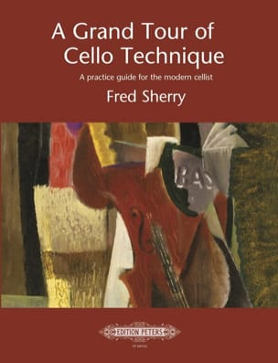 Fred Sherry - A Grand Tour of Cello Technique - Sheet Music - di-arezzo.co.uk