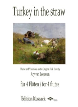 Ary van Leeuwen - Turkey in the straw - 4 Flutes - Sheet Music - di-arezzo.co.uk