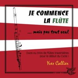 Je commence la Flûte - 2 ou 3 Flûtes Yves Callier laflutedepan