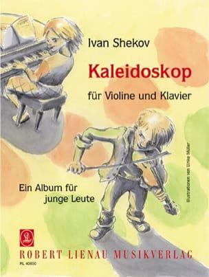 Kaléidoscope Op. 79 Ivan Shekov Partition Violon - laflutedepan