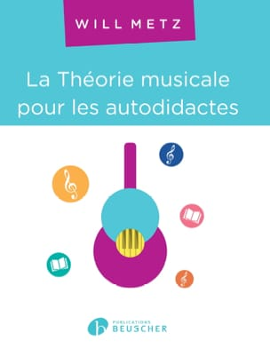 Will Metz - The Musical Theory for Autodidacts - Sheet Music - di-arezzo.co.uk