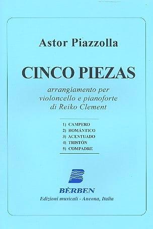 Cinco Piezas Astor Piazzolla Partition Violoncelle - laflutedepan