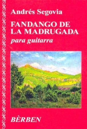 Andrès Segovia - Fandango de la Madrugada - Partition - di-arezzo.fr