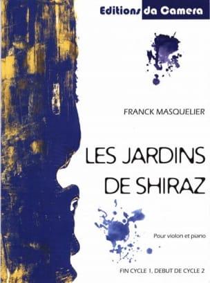 Les Jardins de Shiraz - Violon et Piano Franck Masquelier laflutedepan