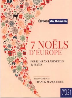 - 7 Noëls d'Europe - 2 Clarinettes et Piano - Partition - di-arezzo.fr