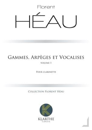 Florent Héau - Ranges, Arpeggios and Vocalises - Vol. 1 - Sheet Music - di-arezzo.co.uk