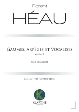 Florent Héau - Ranges, Arpeggios and Vocalises - Vol. 2 - Sheet Music - di-arezzo.co.uk