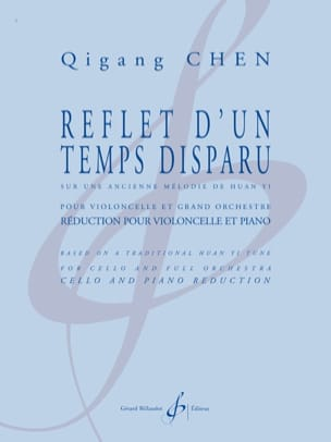 Qigang Chen - Reflection of a time gone - Cello and Piano - Sheet Music - di-arezzo.co.uk