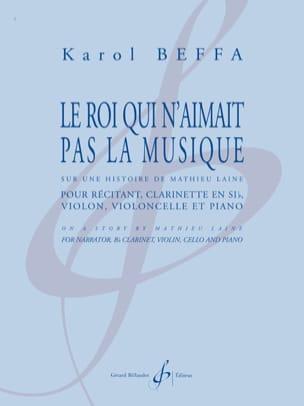 Karol Beffa - Le Roi qui n'aimait pas la Musique - Partition - di-arezzo.fr