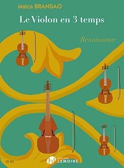 Le Violon en 3 temps : Renaissance Maica Brandao laflutedepan