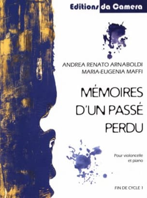 Andrea Renato Arnaboldi - Memoirs of a Lost Past - Cello and Piano - Sheet Music - di-arezzo.co.uk